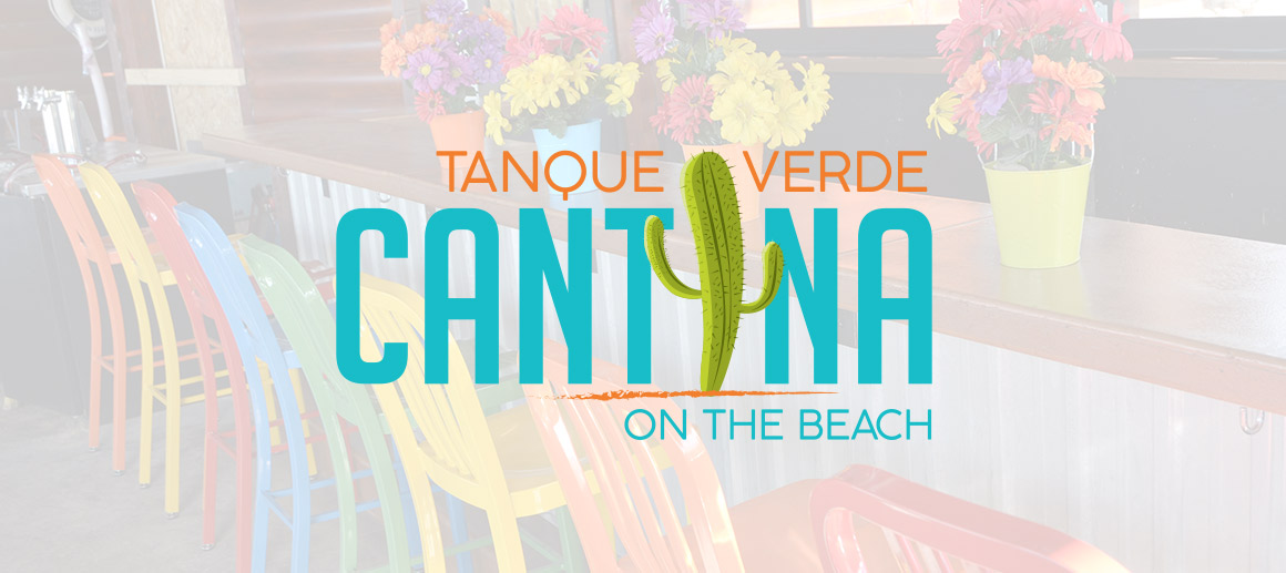 Tanque Verde Cantina: Former Loony's Beach Hut Receives Facelift and New Menu
